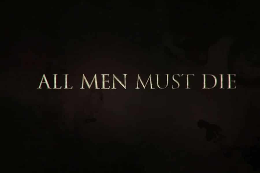 all-men-must-die