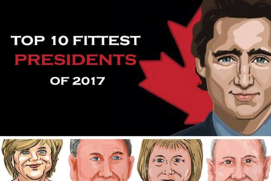 fittest presidents & prime ministers of 2017